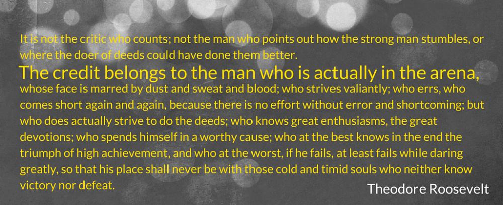 Omgaan met kritiek. Quote Theodore Roosevelt