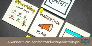 Contentmarketing doelstellingen formuleren met dit overzicht van soorten doelen